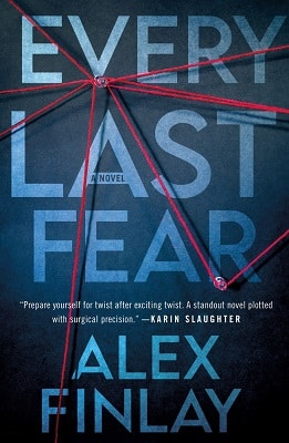 best thriller of 2021 Alex Finlay Every Last Fear