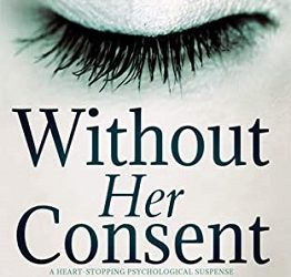 Medical Thriller Reivew Without Her Consent