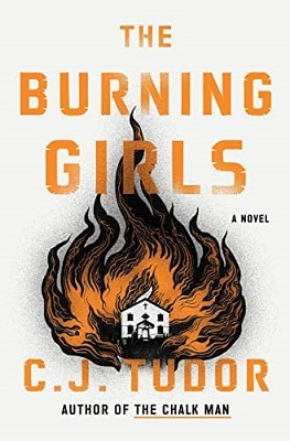 best thrillers of the year C.J. Tudor's The Burning Girls