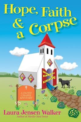 Cozy Mystery HOPE FAITH AND A CORPSE