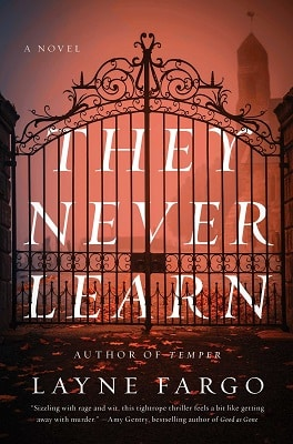 Crime thriller THEY NEVER LEARN