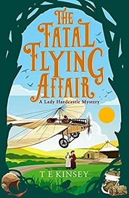 Historical Mystery The Fatal Flying Affair