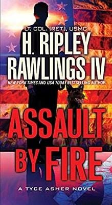 Military Thriller Assault By Fire