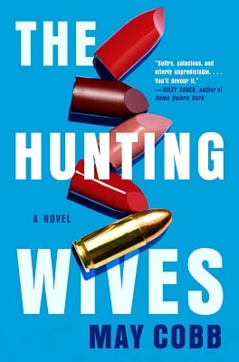 Mystery Thriller THE HUNTING WIVES