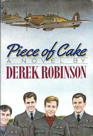 Best World War 2 Fiction PIECE OF CAKE