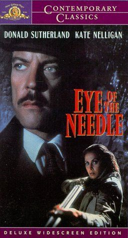 Spy Thriller Books to Movies THE EYE OF THE NEEDLE