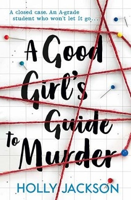 YA Mystery and Suspense A GOOD GIRL'S GUIDE TO MURDER
