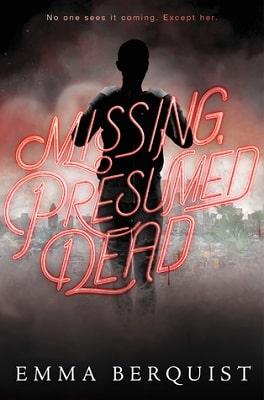 YA Mystery and Suspense MISSING PRESUMED DEAD
