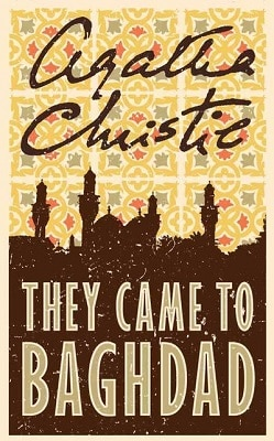 Amateur Sleuth Women THEY CAME TO BAGHDAD