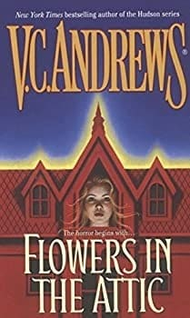 Sexiest Thrillers Ever FLOWERS IN THE ATTIC