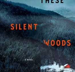 These Silent Woods