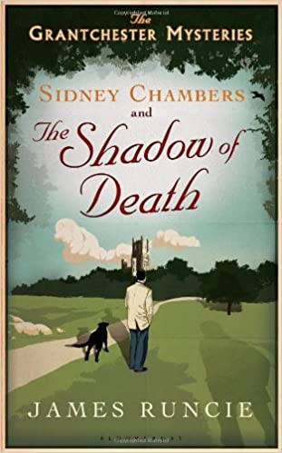 Amateur Sleuth Clergy Sidney Chambers and the Shadow of Death