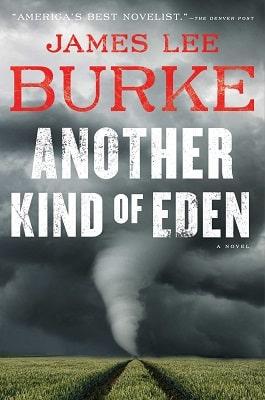 James Lee Burke Another Kind of Eden