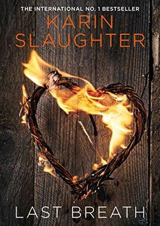 Last Breath Karin Slaughter