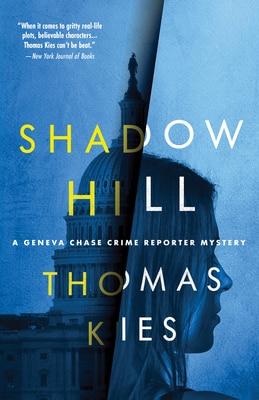 Shadow Hill Conspiracy Thriller