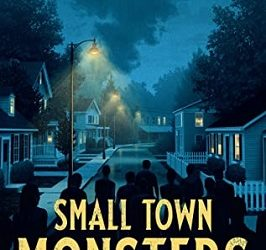 Small Town Monsters