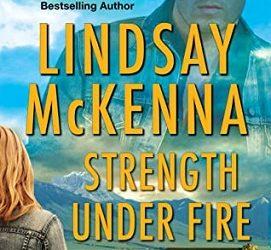 Strength Under Fire