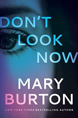 Mary Burton DON'T LOOK NOW