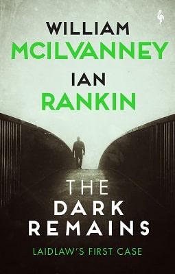 The Dark Remains Ian Rankin