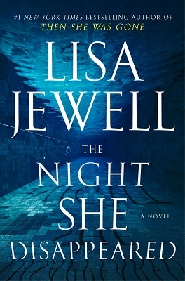 The Night She Disappeared Lisa Jewell
